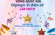 Dẫn đầu vòng Quốc gia Olympic Vi Điện tử lần thứ 15, sinh viên UIT đại diện Việt Nam tham dự cuộc thi Olympic Vi Điện tử Quốc tế